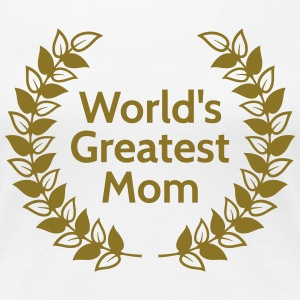Greatest Mom T-Shirts - Women's Premium T-Shirt