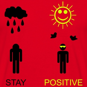 stay positive T-Shirts - Herre-T-shirt