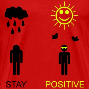 stay positive T-Shirts - Camiseta premium hombre