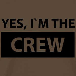 yes i´m the crew T-Shirts - Männer Premium T-Shirt