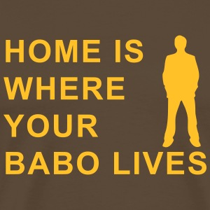 home is where your babo lives T-Shirts - Männer Premium T-Shirt