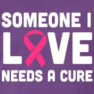 Someone I Love Needs a Cure T-Shirts - Men's Premium T-Shirt