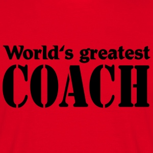 World's greatest Coach T-Shirts - Men's T-Shirt