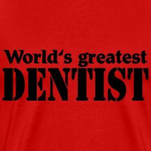 World's greatest Dentist Camisetas - Camiseta premium hombre