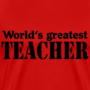 World's greatest Teacher Camisetas - Camiseta premium hombre