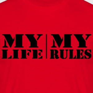 My Life, my Rules T-shirts - Herre-T-shirt