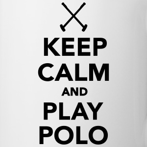Keep calm and play Polo Flaschen & Tassen - Tasse