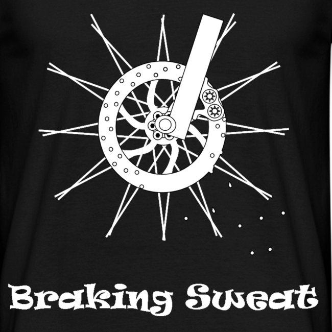 Braking Sweat