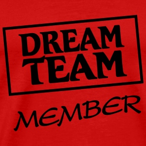 Dream Team Member T-Shirts - Männer Premium T-Shirt