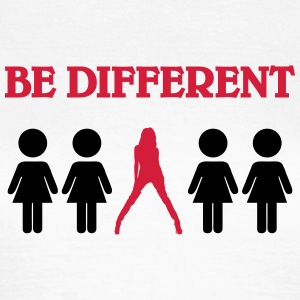 Be different T-shirts - Vrouwen T-shirt