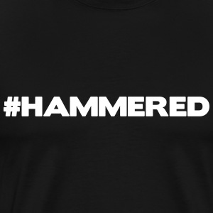 #HAMMERED T-Shirts - Men's Premium T-Shirt