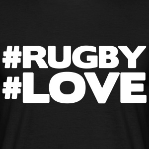 #RUGBY #LOVE T-Shirts - Men's T-Shirt