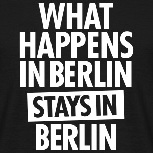 What Happens In Berlin Stays In Berlin T-shirts - Herre-T-shirt