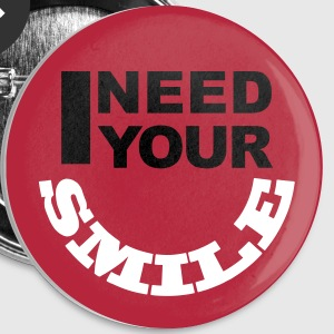 I Need Your Smile buttons - Buttons klein 25 mm