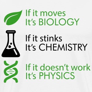 Biology - Chemistry - Physics T-Shirts - Men's Premium T-Shirt