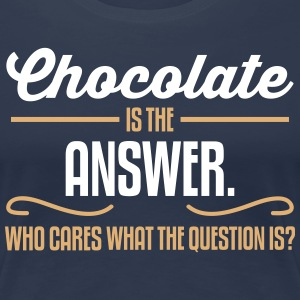 Chocolate is the answer. No matter the question is Koszulki - Koszulka damska Premium