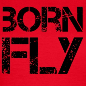 Born Fly T-shirts - T-shirt dam