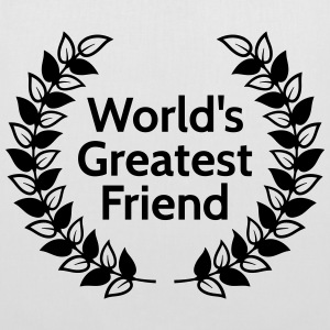 worlds greatest friend meilleur ami de mondes Sacs et sacs à dos - Tote Bag
