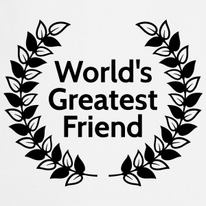worlds greatest friend meilleur ami de mondes Tabliers - Tablier de cuisine