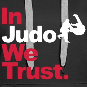 In Judo we trust Sweat-shirts - Sweat-shirt à capuche Premium pour femmes