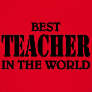 Best Teacher in the World Camisetas - Camiseta hombre