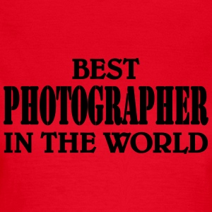 Best Photographer in the World T-shirts - T-shirt dam