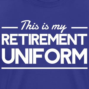 This Is My Retirement Uniform T-Shirts - Men's Premium T-Shirt