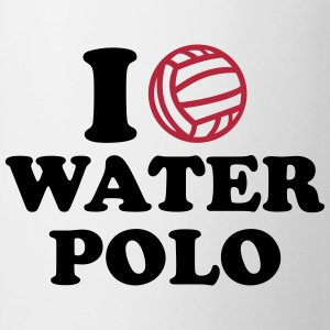 I love Water Polo Flaschen & Tassen - Tasse