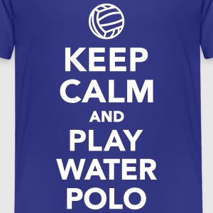 Keep calm play Water Polo T-Shirts - Kinder Premium T-Shirt