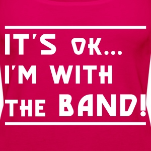 Pink I#m with the Band Tops - Frauen Premium Tank Top