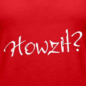 Red Howzit? Tops - Women's Premium Tank Top