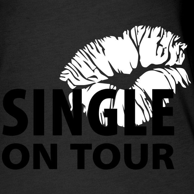 """""""SINGLE ON TOUR"""" - Top"""