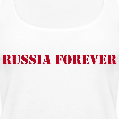 Russia forever