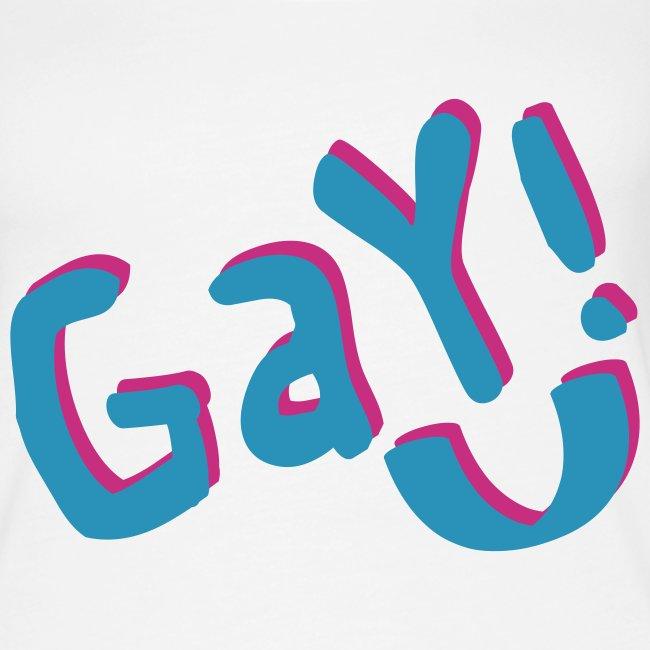 Gay! (W)