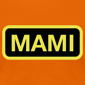 Orange Taxi Mami © T-Shirts - Frauen Premium T-Shirt