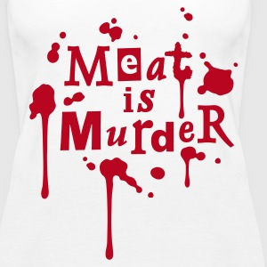 Womens Tank-Top 'Meat is Murder' - Vrouwen Premium tank top