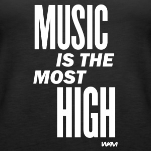 Nero music is the most high by wam Top - Canotta premium da donna