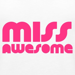 Weiß miss awesome Tops - Frauen Premium Tank Top