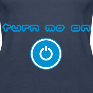 Sky blue turn me on Tops - Women's Premium Tank Top