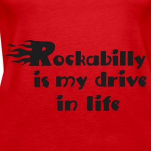 Red Retro rockabilly is my drive in life Tops - Women's Premium Tank Top