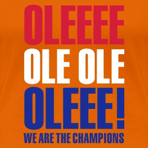 Oranje Ole ole, we are the champions T-shirts - Vrouwen Premium T-shirt