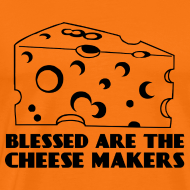 Design ~  are the Cheese Makers