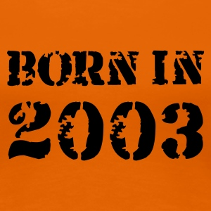 Goldorange Born in 2003 T-Shirts - Frauen Premium T-Shirt