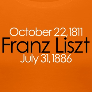 Franz Liszt Groupie (available in 16 colors) - Vrouwen Premium T-shirt