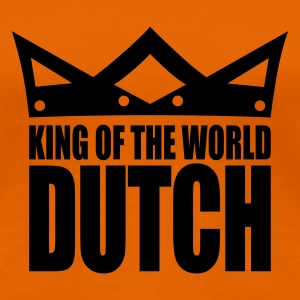 Arancione Dutch king of the world II T-shirt - Maglietta Premium da donna