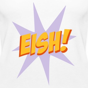 White EISH! Tops - Women's Premium Tank Top