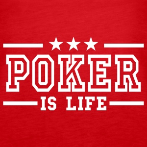 Rood poker is life deluxe Tops - Vrouwen Premium tank top