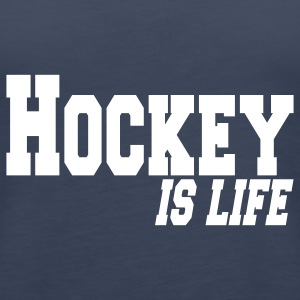 hockey is life Tops - Vrouwen Premium tank top