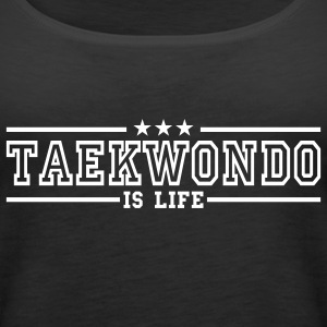 taekwonde is life deluxe Tops - Frauen Premium Tank Top