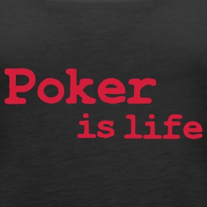 poker is life Topy - Tank top damski Premium